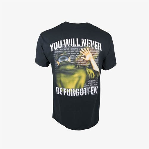 ___-You-Will-Never-Be-Forgotten-T-Shirt-Back