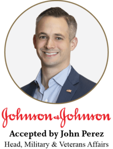 Johnson & Johnson Head of Military & Veterans Affairs John Perez